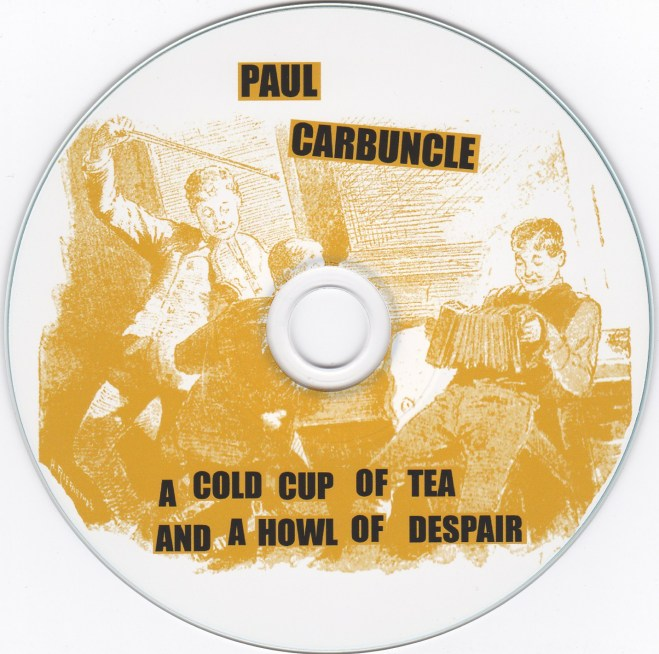 Paul Carbuncle A Cold Cup Of Tea CD (3)